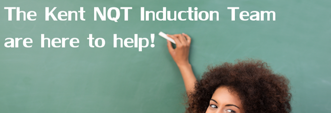 Kent NQT Induction Team - A Guide to Successful Induction