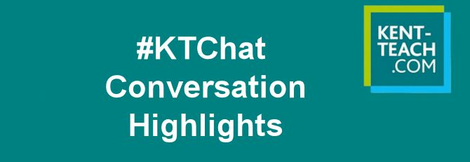 'Why Become a Teacher?' #KTChat - Conversation Highlights