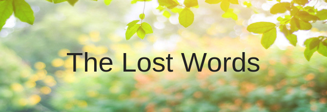 The Lost Words - Getting Back to Nature